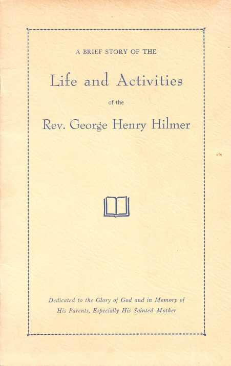 Rev. George Hilmer autobiograph title page